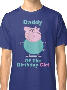 Daddy (HBD) girl Classic T-Shirt