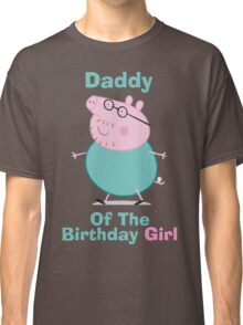 Daddy (HBD) girl Classic T-Shirt