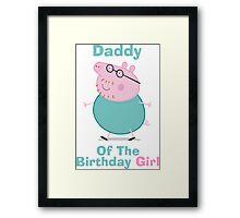 Daddy (HBD) girl Framed Print