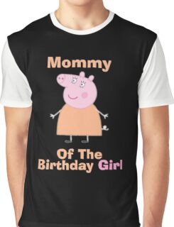 Mommy (HBD) girl Graphic T-Shirt