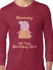Mommy (HBD) girl Long Sleeve T-Shirt