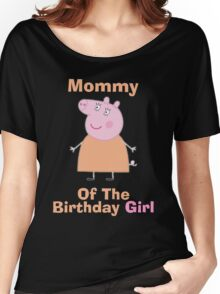 Mommy (HBD) girl Women's Relaxed Fit T-Shirt