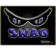 SWAG Shhh... Photographic Print