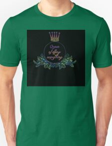 queen of effing everything T-Shirt