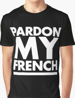 Pardon My French Black Graphic T-Shirt
