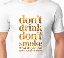 Drink Unisex T-Shirt
