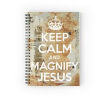 Keep calm and magnify Jesus Spiral Notebook