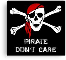Pirate Don't Care Skull and Cross Bones Canvas Print