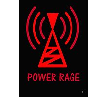 POWER RAGE Photographic Print