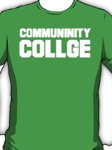 Community College- misspelled T-Shirt