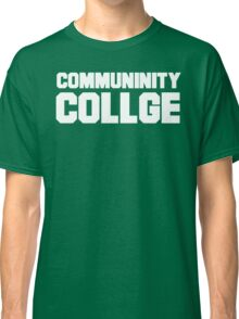 Community College- misspelled Classic T-Shirt