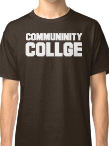 Community College- misspelled Classic T-Shirt