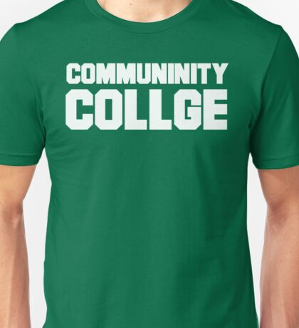 Community College- misspelled Unisex T-Shirt
