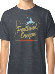 Portland Oregon - Made in Oregon Sign Classic T-Shirt