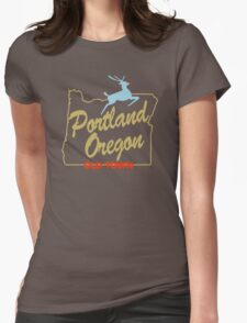 Portland Oregon - Made in Oregon Sign Womens Fitted T-Shirt