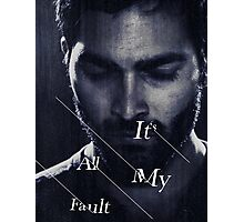 It's All My Fault Photographic Print