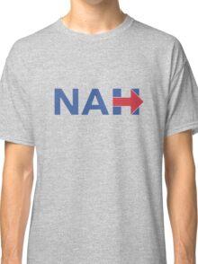 Nah Hillary Classic T-Shirt
