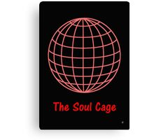THE SOUL CAGE Canvas Print
