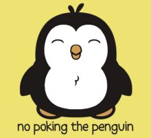 No Poking The Penguin Kids Tee