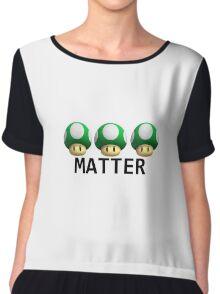 Extra lives matter Chiffon Top