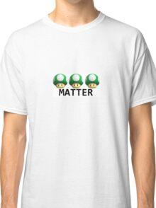 Extra lives matter Classic T-Shirt