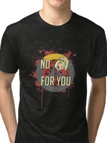 No Mercy For U Tri-blend T-Shirt