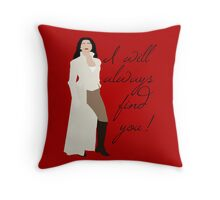 Always Find You Throw Pillow