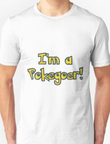 Are you a pokegoer? Unisex T-Shirt