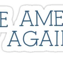 Make America Gay Again Sticker