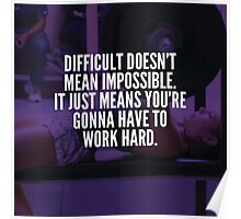 Difficult Doesn't Mean Impossible (Bench Press) Poster