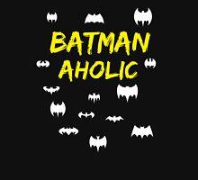 Batman Aholic bat composition obsession Unisex T-Shirt