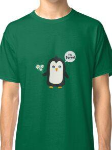 Penguin apology   Classic T-Shirt
