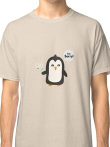 Penguin apology   Classic T-Shirt