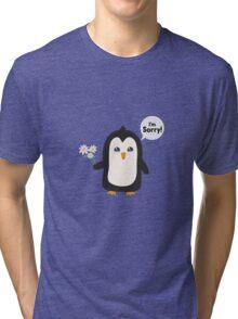 Penguin apology   Tri-blend T-Shirt