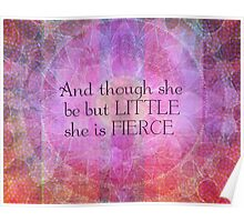 She is Fierce,  girl quote, Shakespeare Art, Quote  Poster