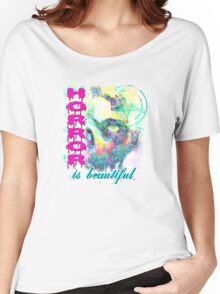 HORROR IS SO PRETTY Women's Relaxed Fit T-Shirt