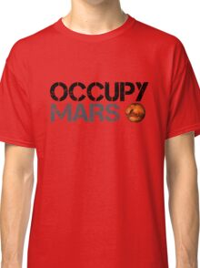 Occupy Mars - Space Planet - SpaceX Classic T-Shirt