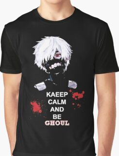 KEEP CALM AND BE GHOUL Graphic T-Shirt