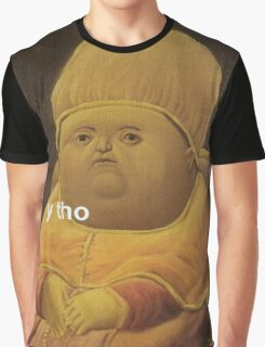 Y Tho Graphic T-Shirt