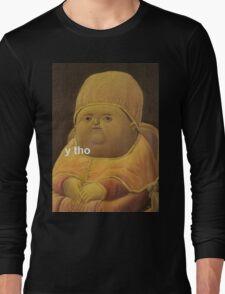 Y Tho Long Sleeve T-Shirt