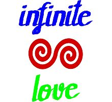 Infinite love is yours Photographic Print