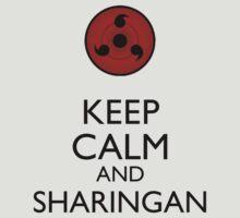 Keep Calm and Sharingan 2a larger eye by Dan C