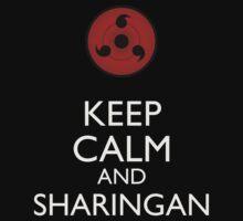 Keep Calm and Sharingan 2b larger eye by Dan C