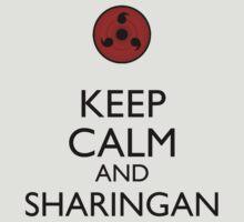 Keep Calm and Sharingan 2a by Dan C