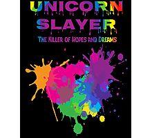 Unicorn Slayer T Shirt Photographic Print