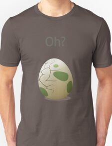 Oh? An hatching egg! Unisex T-Shirt