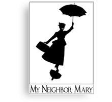 My Neighbor Mary Canvas Print