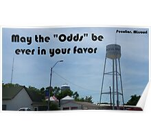 Odds Ever in Your Favor in Peculiar Missouri Poster