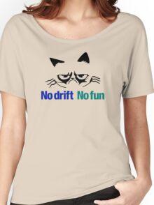 No drift No fun (2) Women's Relaxed Fit T-Shirt