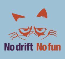 No drift No fun (3) Kids Tee